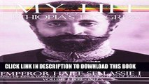 Best Seller My Life and Ethiopia s Progress: The Autobiography of Emperor Haile Sellassie I