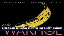 [READ] EBOOK Andy Warhol: 365 Takes: The Andy Warhol Museum Collection ONLINE COLLECTION