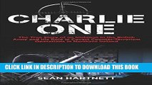 Ebook Charlie One: The True Story of an Irishman in the British Army and His Role in Covert