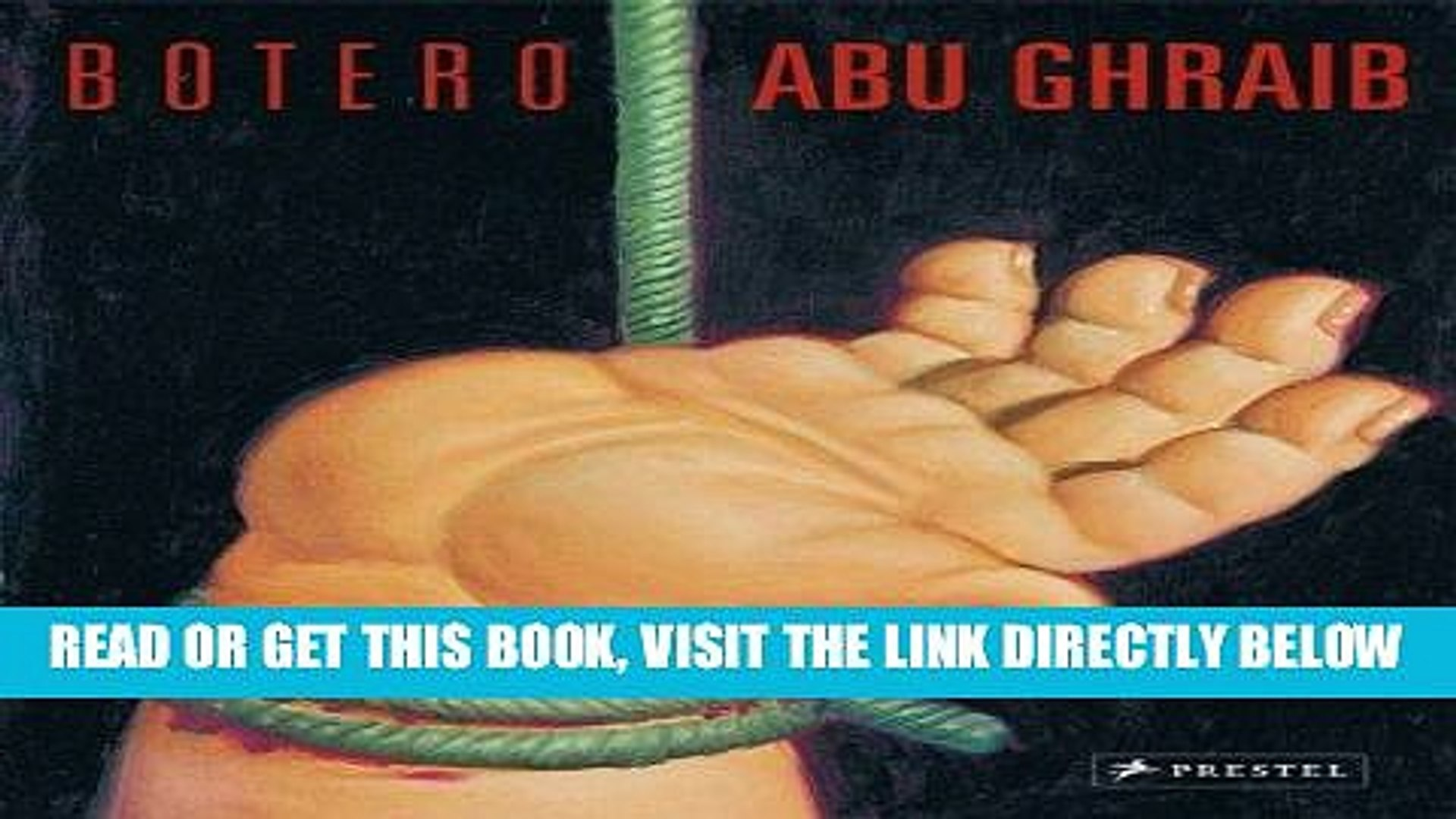 [FREE] EBOOK Botero Abu Ghraib ONLINE COLLECTION