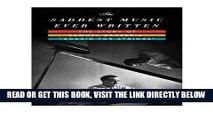 [READ] EBOOK The Saddest Music Ever Written: The Story of Samuel Barber s Adagio for Strings