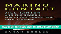 [FREE] EBOOK Making Contact: Jill Tarter and the Search for Extraterrestrial Intelligence ONLINE