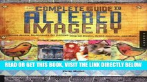 [FREE] EBOOK The Complete Guide to Altered Imagery: Mixed-Media Techniques for Collage, Altered