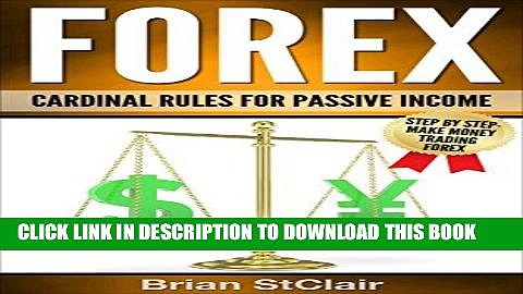 [FREE] EBOOK Forex Trading: Cardinal Rules for Passive Income (Trading, ETFs, Currency Trading,