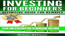 [READ] EBOOK Investing for Beginners: Definitive Guide for Newbies ONLINE COLLECTION