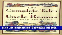 Ebook The Complete Tales of Uncle Remus Free Read