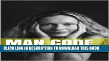 [New] Man Code: Signed, Sealed, Delivered, He s Yours ! Exclusive Full Ebook