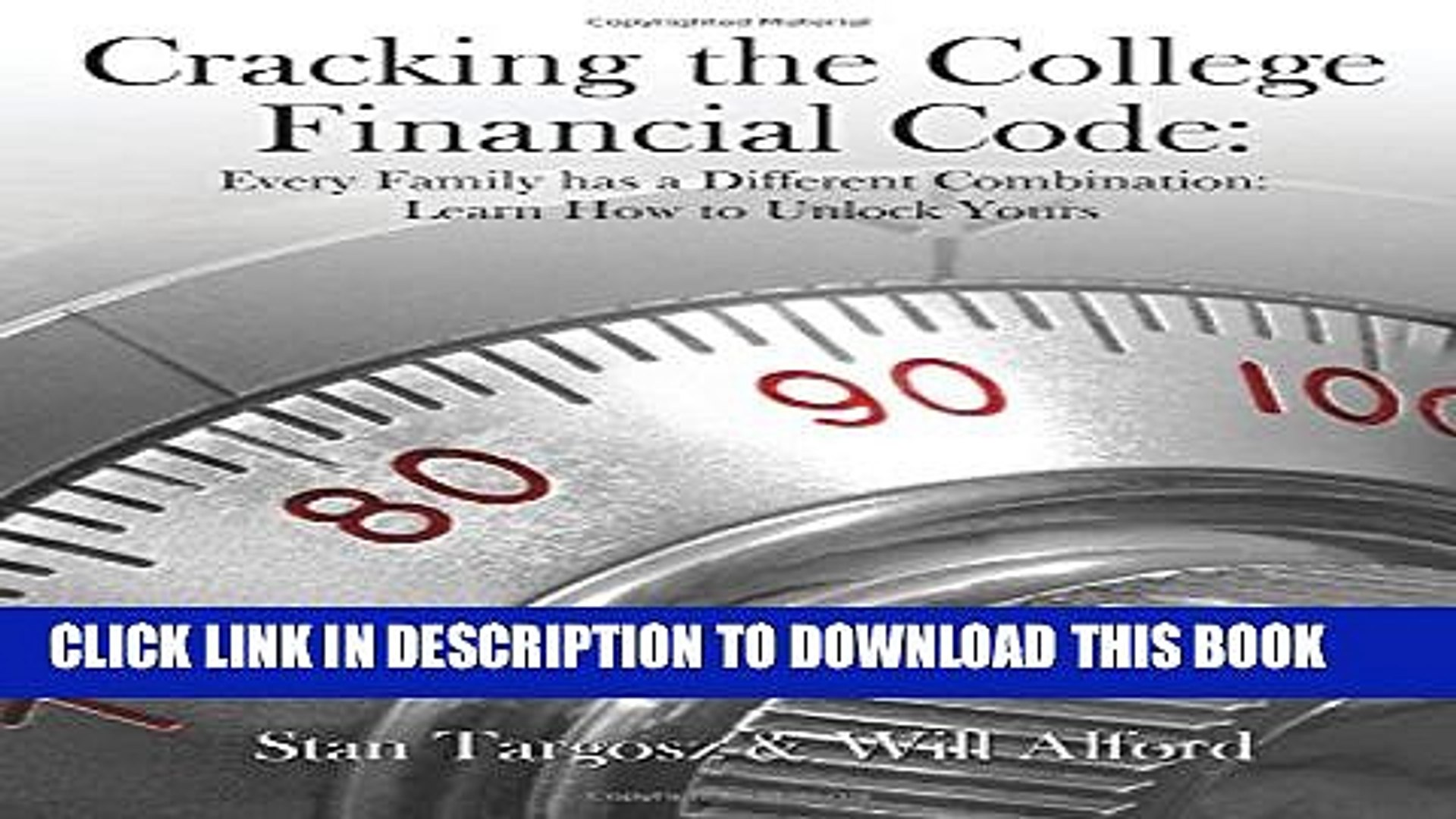 Collection Book Cracking the College Financial Code: Every Family has a  Different Combination: