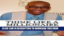 Collection Book Think Like A Millionaire: Wealth Builders Edition