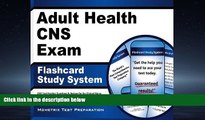 Choose Book Adult Health CNS Exam Flashcard Study System: CNS Test Practice Questions   Review for
