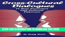 [PDF] Cross-Cultural Dialogues: 74 Brief Encounters with Cultural Difference Popular Colection