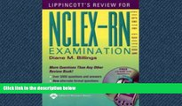 For you Lippincott s Review for NCLEX-RN® (Lippincott s Q A Review for NCLEX-RN (W/CD))