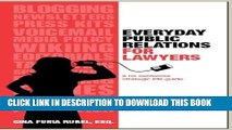 [PDF] Everyday Public Relations for Lawyers: A No Nonsense Strategic PR Guide Popular Collection