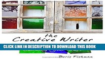 Collection Book The Creative Writer Level Three: Building Your Craft