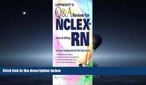 Popular Book Lippincott s Q A Review for NCLEX-RN® (Lippincott s Review for Nclex-Rn) 10th