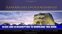 Collection Book American Government: Institutions and Policies, Brief Version