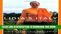 [PDF] Lidia s Italy: 140 Simple and Delicious Recipes from the Ten Places in Italy Lidia Loves