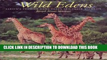 [PDF] Wild Edens: Africa s Premier Game Parks and Their Wildlife (Louise Lindsey Merrick Natural
