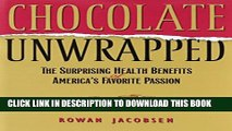 [PDF] Chocolate Unwrapped: The Surprising Health Benefits of America s Favorite Passion Popular