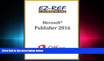 GET PDF  Microsoft Publisher 2016: Overview: Student Manual (Black   White)