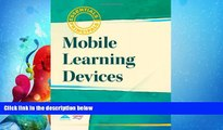 read here  Mobile Learning Devices (Essentials for Principals)