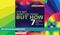 Big Deals  It s Not What You Teach But How: 7 Insights to Making the CCSS Work for You  Free Full