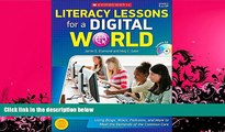 complete  Literacy Lessons for a Digital World: Using Blogs, Wikis, Podcasts, and More to Meet the
