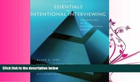 complete  Essentials of Intentional Interviewing: Counseling in a Multicultural World (HSE 123