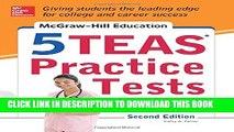 [PDF] McGraw-Hill Education 5 TEAS Practice Tests, 2nd Edition (Mcgraw Hill s 5 Teas Practice