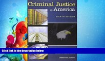 complete  Bundle: Criminal Justice in America, Loose-leaf Version, 8th + MindTap Criminal Justice,