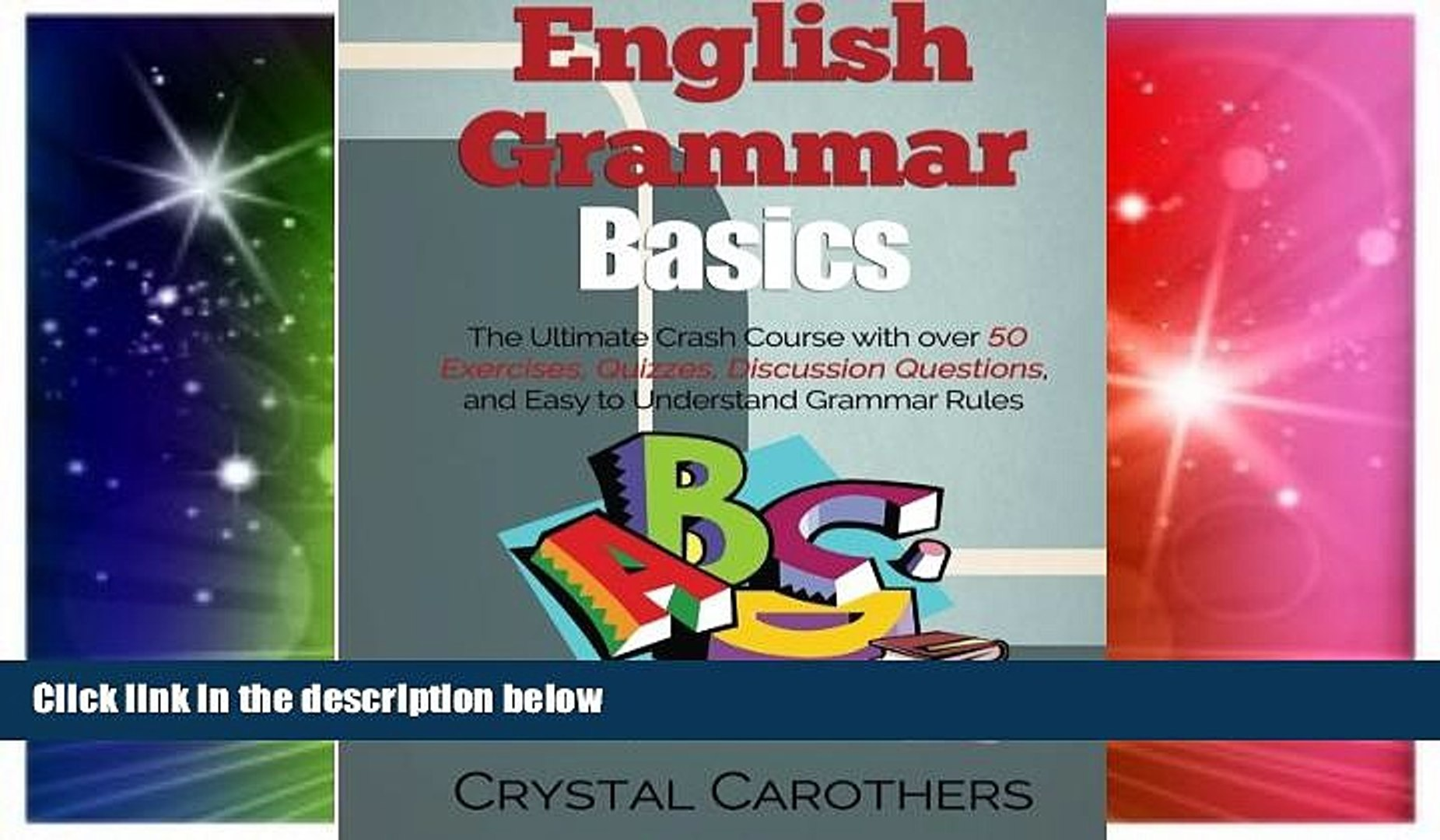 Big Deals English Grammar Basics: The Ultimate Crash Course with over 50  Exercises, Quizzes,