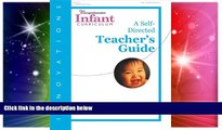 Big Deals  Innovations: The Comprehensive Infant Curriculum, A Self-Directed Teacher s Guide  Best