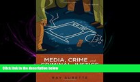 complete  Media, Crime, and Criminal Justice: Images, Realities, and Policies