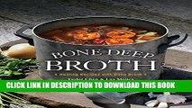 [PDF] Bone Deep Broth: Healing Recipes with Bone Broth Popular Online