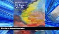 FREE DOWNLOAD  Supervision for Today s Schools READ ONLINE
