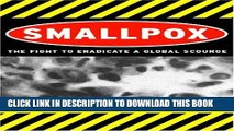 [PDF] Smallpox: The Fight to Eradicate a Global Scourge Popular Colection