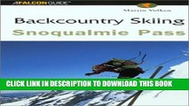 [PDF] Backcountry Skiing Snoqualmie Pass (Falcon Guides Backcountry Skiing) Popular Online