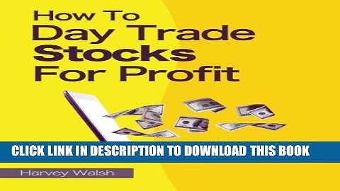 Collection Book How To Day Trade Stocks For Profit