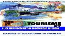 [PDF] Tourisme Et Hotellerie: Lectures Et Vocabulaire En Francais, (Tourism and Hotel Management)