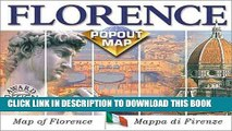 [New] Florence Popout Map: Map of Florence/Mappa Di Firenze : Double Map (Europe Popout Maps)