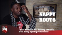 Nappy Roots - Dave Matthews Passed Out Beers During Opening Performances (247HH Wild Tour Stories) (247HH Wild Tour Stories)
