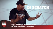 """DJ Scratch - Jay-Z and Biggs Bet Me To Re-Do """"So What You Sayin'"""" Scratches (247HH Exclusive) (247HH Exclusive)"""