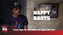 Nappy Roots - Crazy Fight The Day Before We Signed Our Deal (247HH Wild Tour Stories) (247HH Wild Tour Stories)