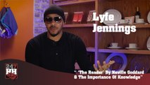 """Lyfe Jennings - """"The Reader"""" By Neville Goddard & The Importance Of Knowledge (247HH Exclusive) (247HH Exclusive)"""