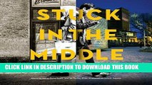 [PDF] Stuck in the Middle: Dissenting Views of Winnipeg Full Online