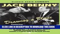 [PDF] Jack Benny: Drawing a Blanc (Old Time Radio) (Classic Radio Comedy) Popular Online
