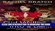 [PDF] Girl Walks into a Bar . . .: Comedy Calamities, Dating Disasters, and a Midlife Miracle Full