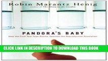[PDF] Pandora s Baby: How the First Test Tube Babies Sparked the Reproductive Revolution Full Online