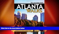 Must Have PDF  Atlanta Walks: A Comprehensive Guide to Walking, Running, and Bicycling the Area s