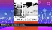 FAVORIT BOOK Beyond Deportation: The Role of Prosecutorial Discretion in Immigration Cases